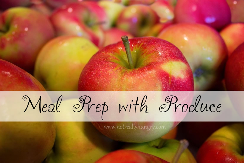 Meal Prep with Produce